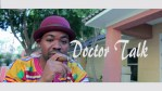 """VIDEO: Tito Gee – """"Doctor Talk"""""""