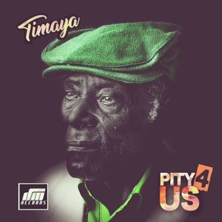 "Timaya – ""Pity 4 Us"""