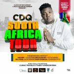 CDQ Set To Tour Major Cities In South Africa