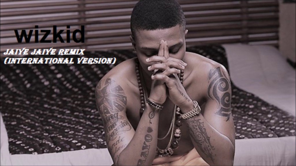 "Wizkid ft. Angel – ""Jaiye Jaiye"" Remix (International Version)"