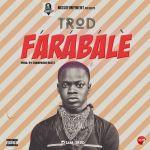 TROD – Farabale
