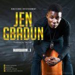 Hardarm J - Jen Gbadun