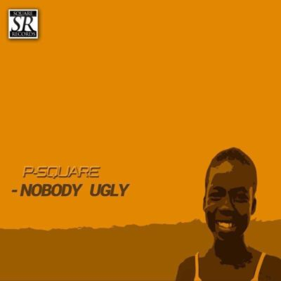 VIDEO + AUDIO: P-Square – Nobody Ugly