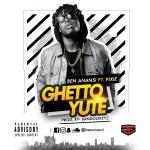 Ben Anansi – Ghetto Yute (Prod. Bandookeyz)