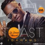 MIXTAPE: DJ Donak – Toast Mix ft. Idahams