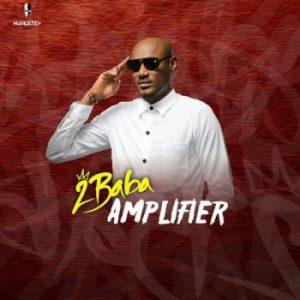 2Baba-–-Amplifier-350x350-1-300x300 Audio Music Recent Posts Singles