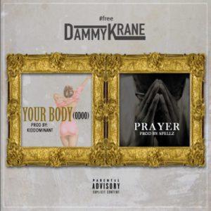 Dammy-Krane-Your-Body-Prayer-720x720-300x300 Audio Music Recent Posts