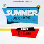 MIXTAPE: DJ Davisy – Tomtunez Summer Mix
