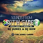 MIXTAPE: DJ James & DJ Ken – Sounds From Both Sides (South Africa Vs Nigeria)