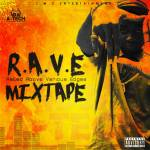 MIXTAPE: DJ A-Tech – R.A.V.E. (Rated Above Various Edges)