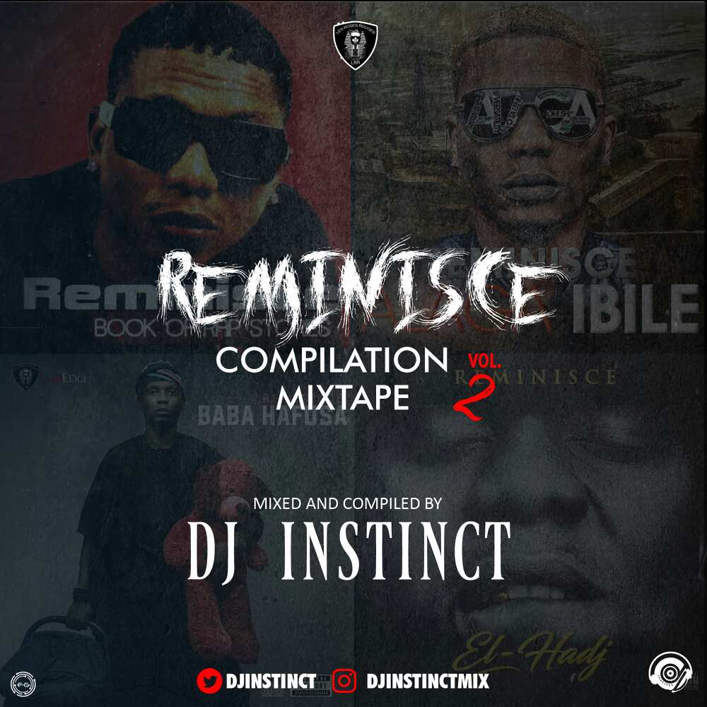 MIXTAPE: Dj Instinct – Reminisce Compilation Mixtape Vol. 2