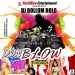 MIXTAPE: DJ Bollombolo – Don Blow