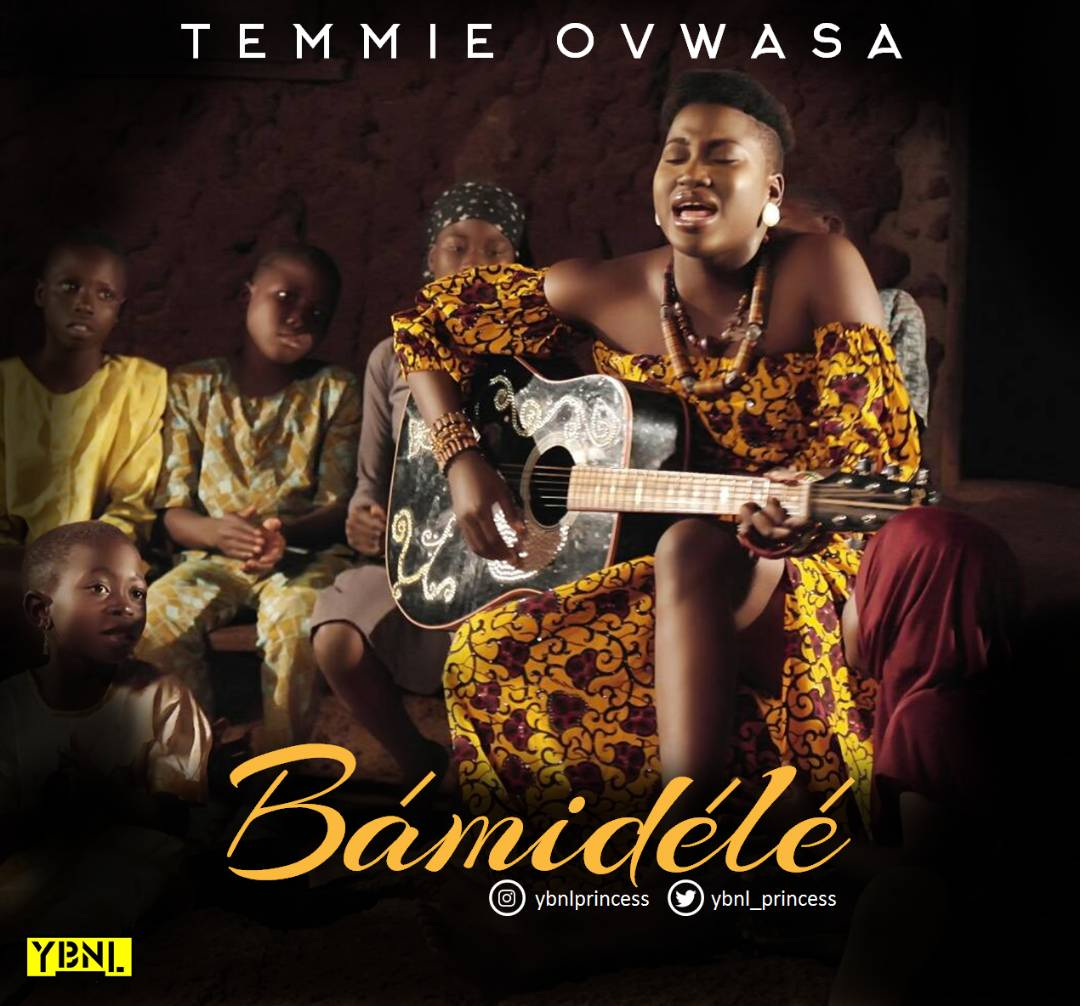 VIDEO & AUDIO: Temmie Ovwasa - Bamidele