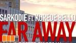 VIDEO: Sarkodie – Far Away ft. Korede Bello