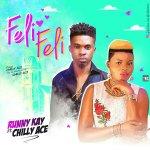 Runny K Ft. Chilly Ace – Feli Feli