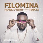 VIDEO: Frank D'Nero – Filomina Ft Timaya (Dir by Clarence Peters)
