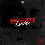 Ceeza Milli – Konfidential Love