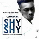 Clonbaba – Shy Shy