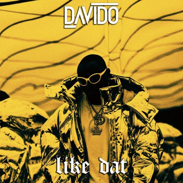 Davido – Like Dat