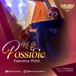 Fabulous Pizzy – Ko le Possible