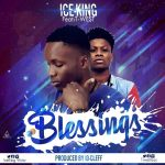 Ice-King - Blessings Ft. T-West