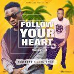 Kekeboro – Follow Your Heart