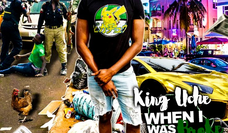 King-Uche-–-When-I-Was-Broke Audio Music Recent Posts