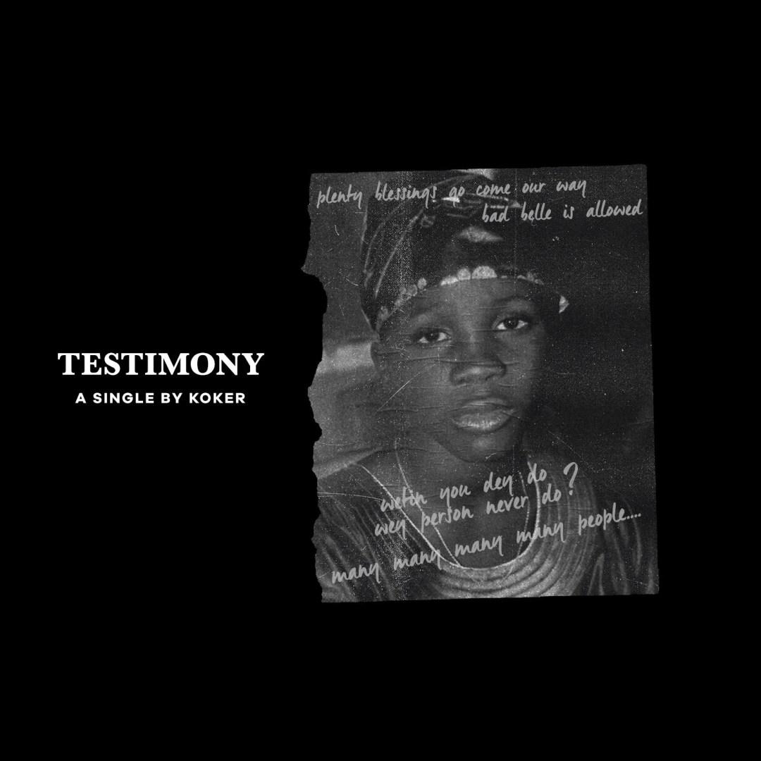 Koker-Testimony Audio Music Recent Posts