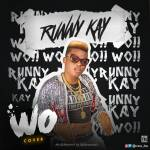 Runny Kay – Wo! (Cover)