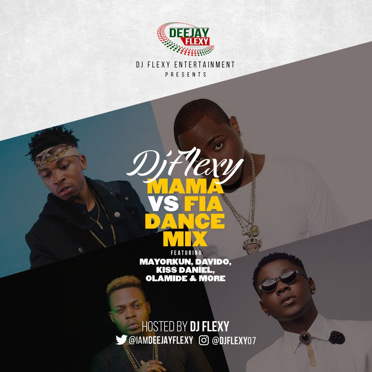 MIXTAPE: DJ Flexy - Mama Vs Fia Dance Mix Ft. Mayorkun, Davido, Kiss Daniel, Olamide & More