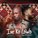 ConAStone-x-9ice-Ise-Ko-Lowo-Prod.-By-Shocker Audio Music