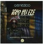 Genezico – Igbo Bu Eze