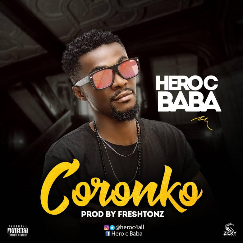 HeroC-Baba-–-Coronko Audio Music Recent Posts