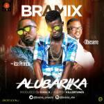 Bramix Ft. Iceprince & Obesere – Alubarika