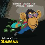 BO Entertainment Ft. Ben Anansi, Pixie, Chidokeyz, Sammiecolt & Elveektor - Monkey Leave Banana