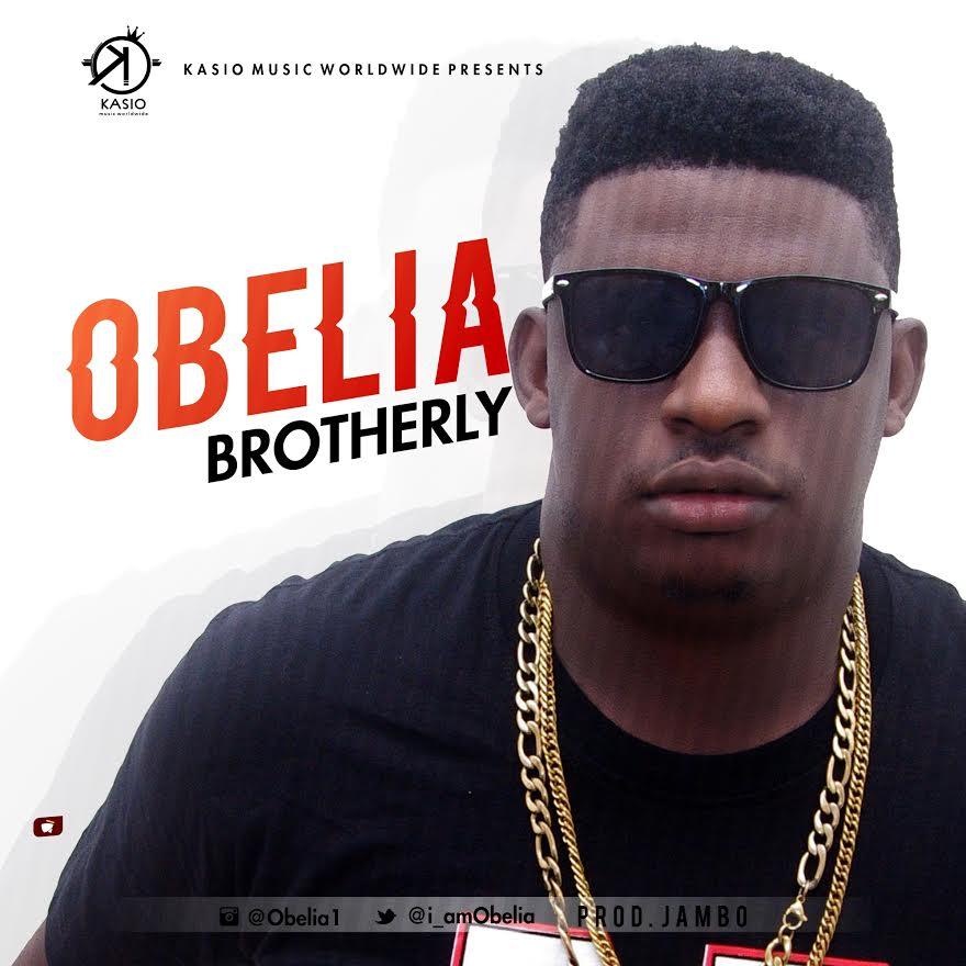 Obelia-Brotherly-Prod.-By-Jambo Audio Music Recent Posts