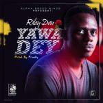 Riley Dou – Yawa Dey