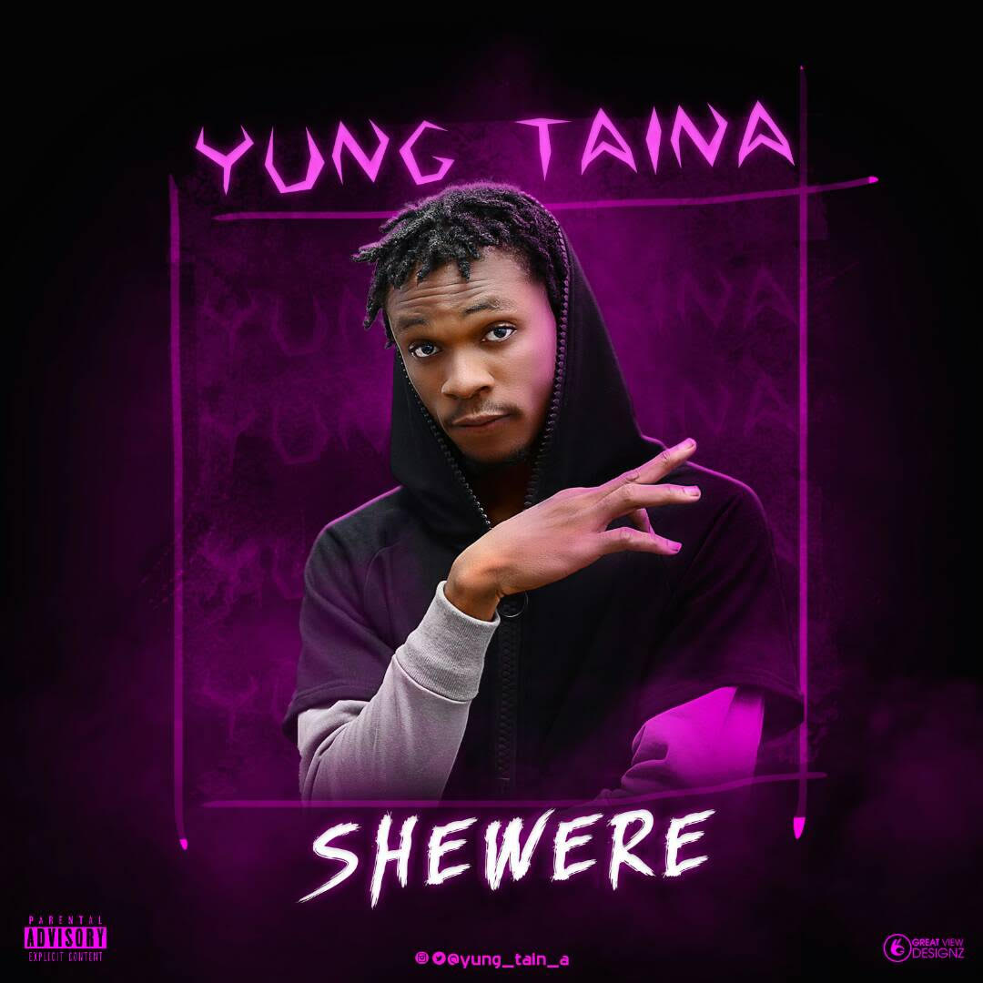 Young-TainA-Shewere Audio Music Recent Posts