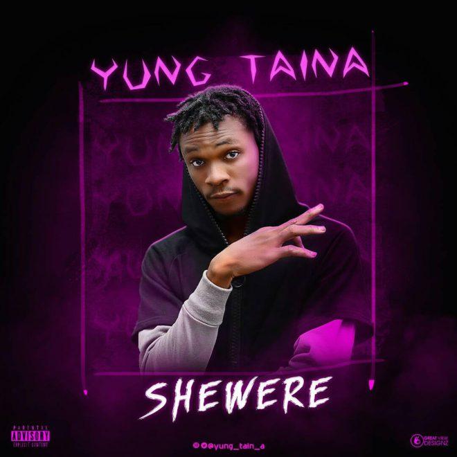 Young-TainA-Shewere Music: Young Tain'A - Shewere Music