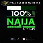 MIXTAPE: DJ S Krane – 100% Naija Mixtape