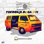 DJ-Davisy-Funwonje-Mega-Mixtape Mixtapes Recent Posts