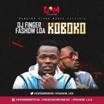 DJ-Finger-Ft.-Fashow-LOA-Koboko General News Lifestyle & Fashion News Photos Relationships