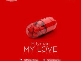 Ellyman - My Love (Prod. BlaiseBeat)
