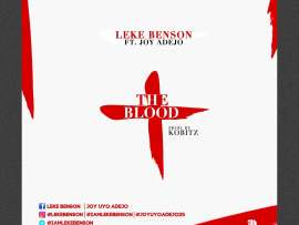 Leke Benson ft. Joy Adejo - The Blood (Prod. Kobitz)