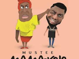 Mustee - Mama Kojo