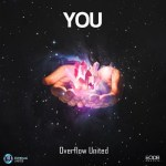 Overflow United – You (Prod. by Mister Eff)