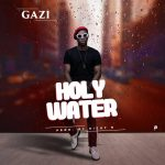 Gazi – Holy Water