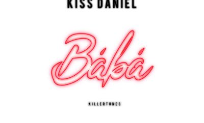 DJ Spinall ft. Kiss Daniel – Baba (Prod. by Killertunes)