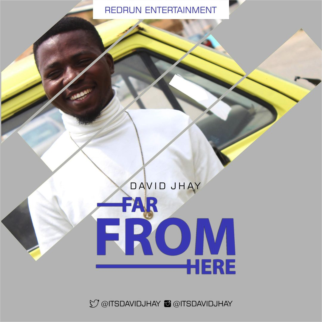 David-Jhay-Far-From-Here Audio Music Recent Posts