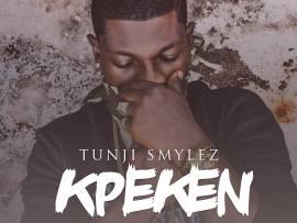 Tunji Smylez - Kpeken